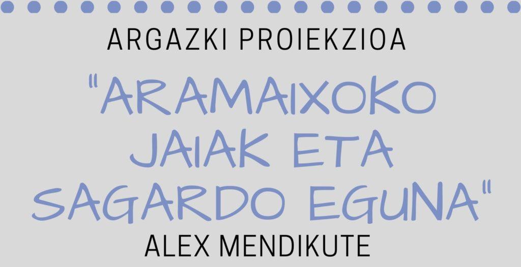 2019-ARAMAIXOKO JAIAK ETA SAGARDO EGUNA