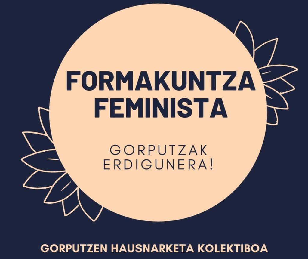 GORPUTZAK ERDIGUNERA!